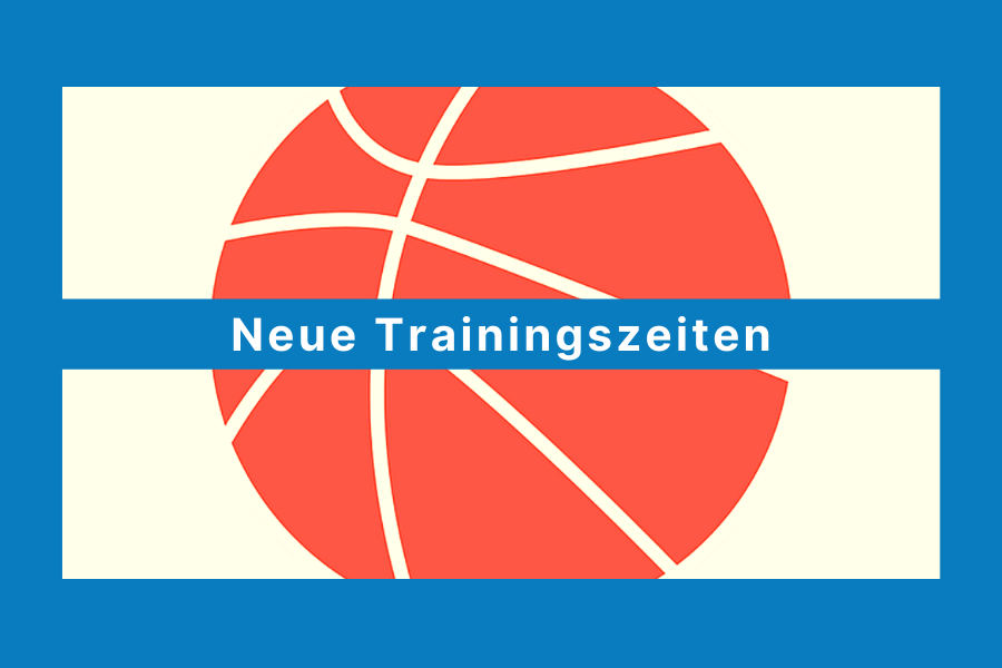 Neue Trainingszeiten